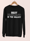 Black sweatshirt saying best husband in the galaxy - HighCiti