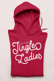 Red hoodie saying all the jingles ladies - HighCiti