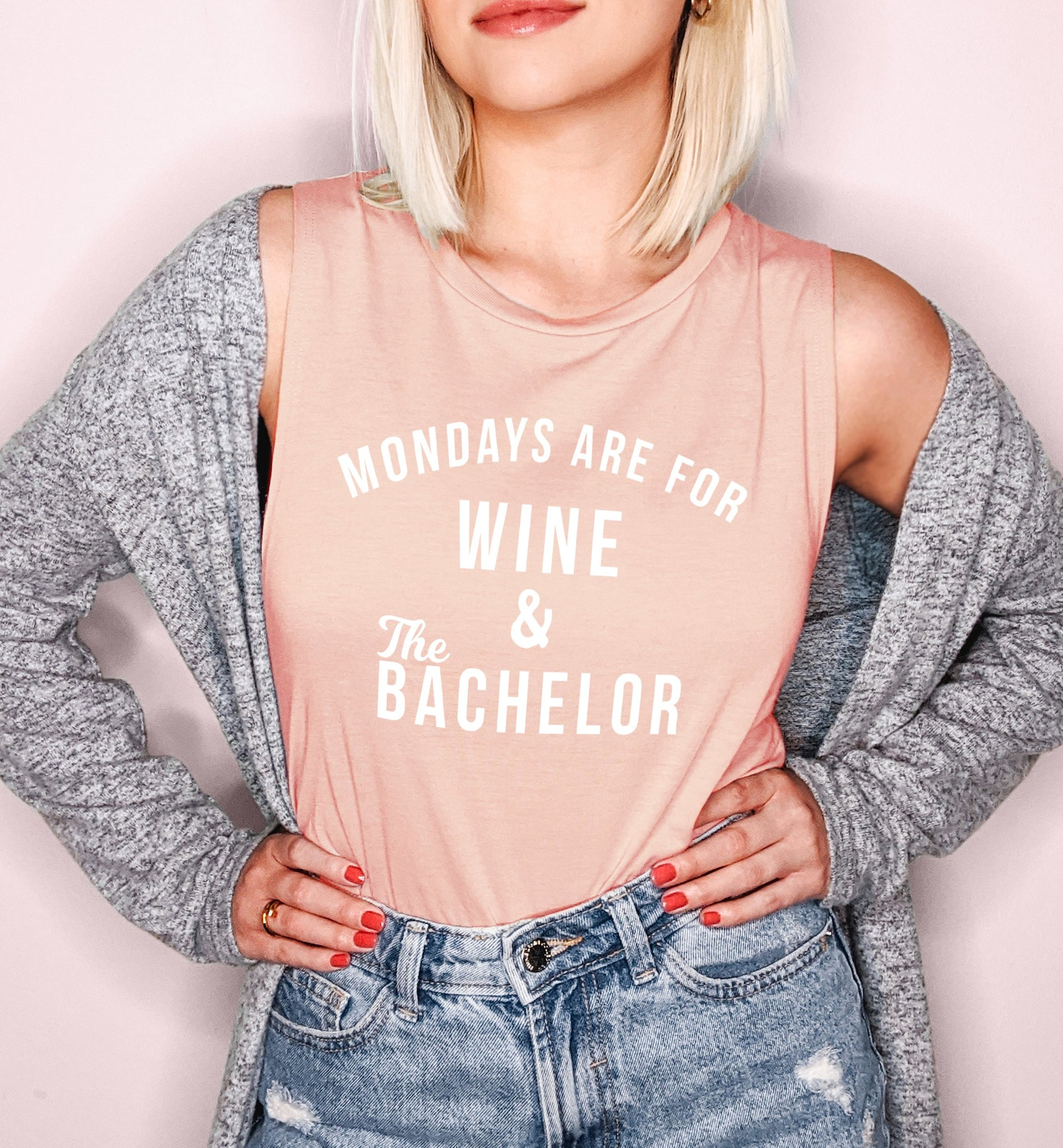 Peach muscle tank that says mondays are for the wine and the bachelor - HighCiti