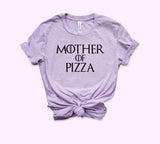 Mother Of Pizza Shirt - HighCiti