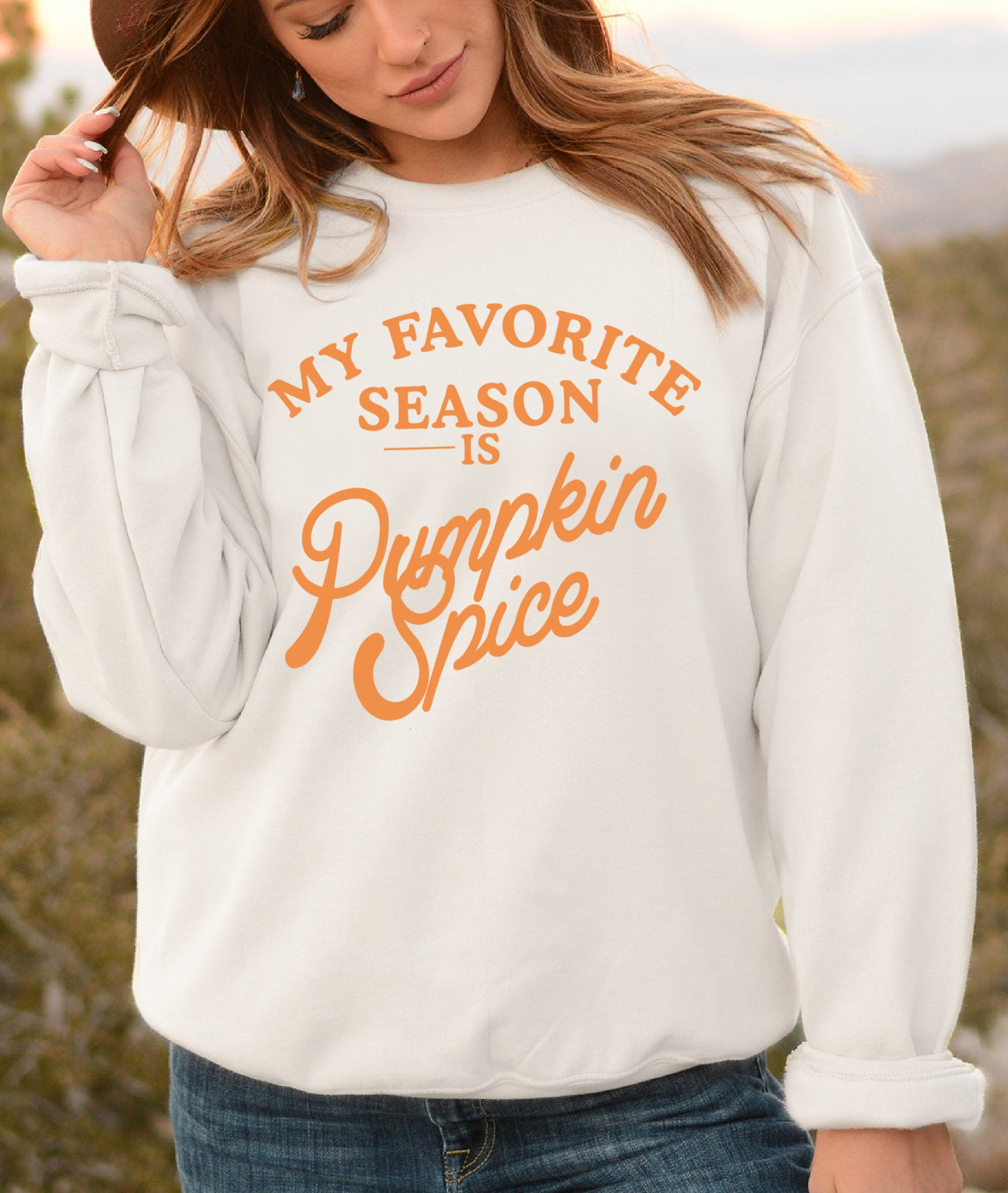 White sweatshirt saying my favorite season is pumpkin spice - HighCiti