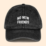 No New Friends Vintage Dad Cap