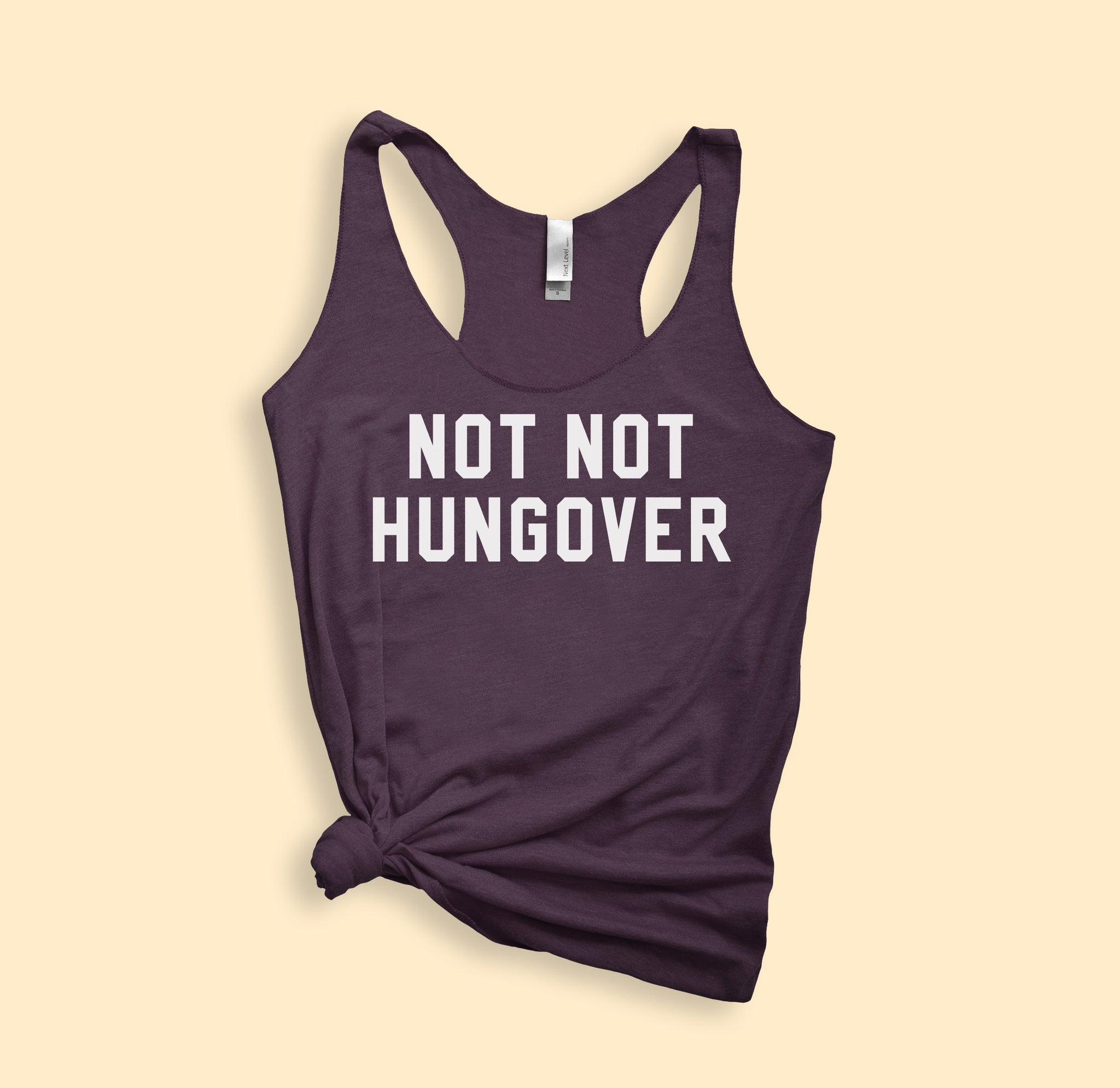 Not Not Hungover Tank