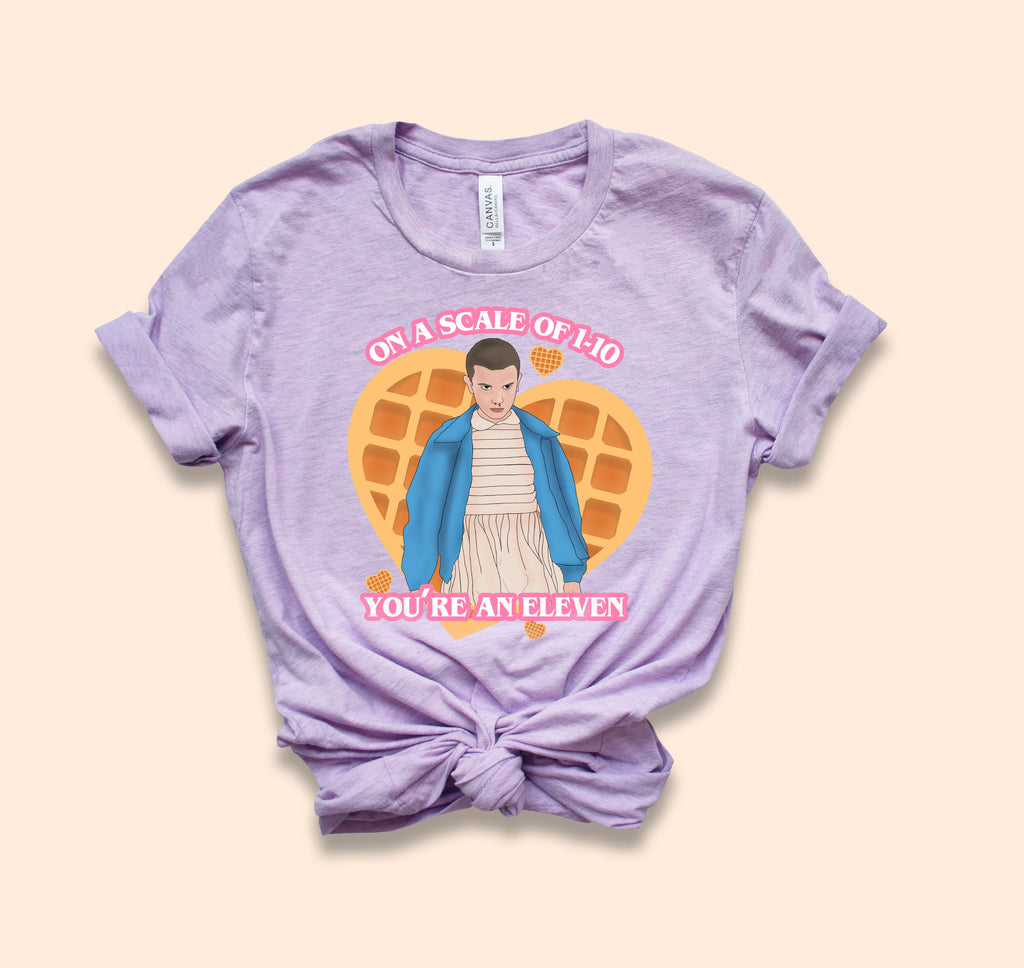 You're An Eleven Shirt
