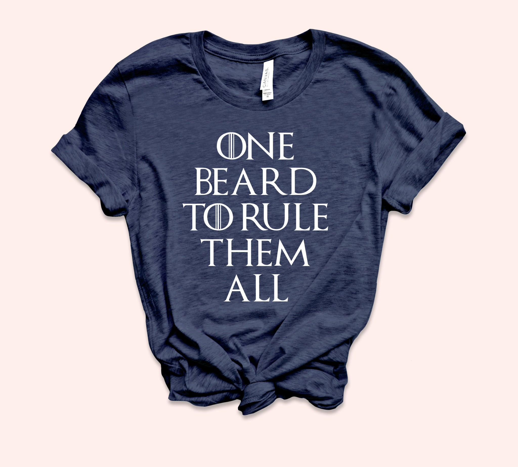 One Beard To Rule Them All Shirt