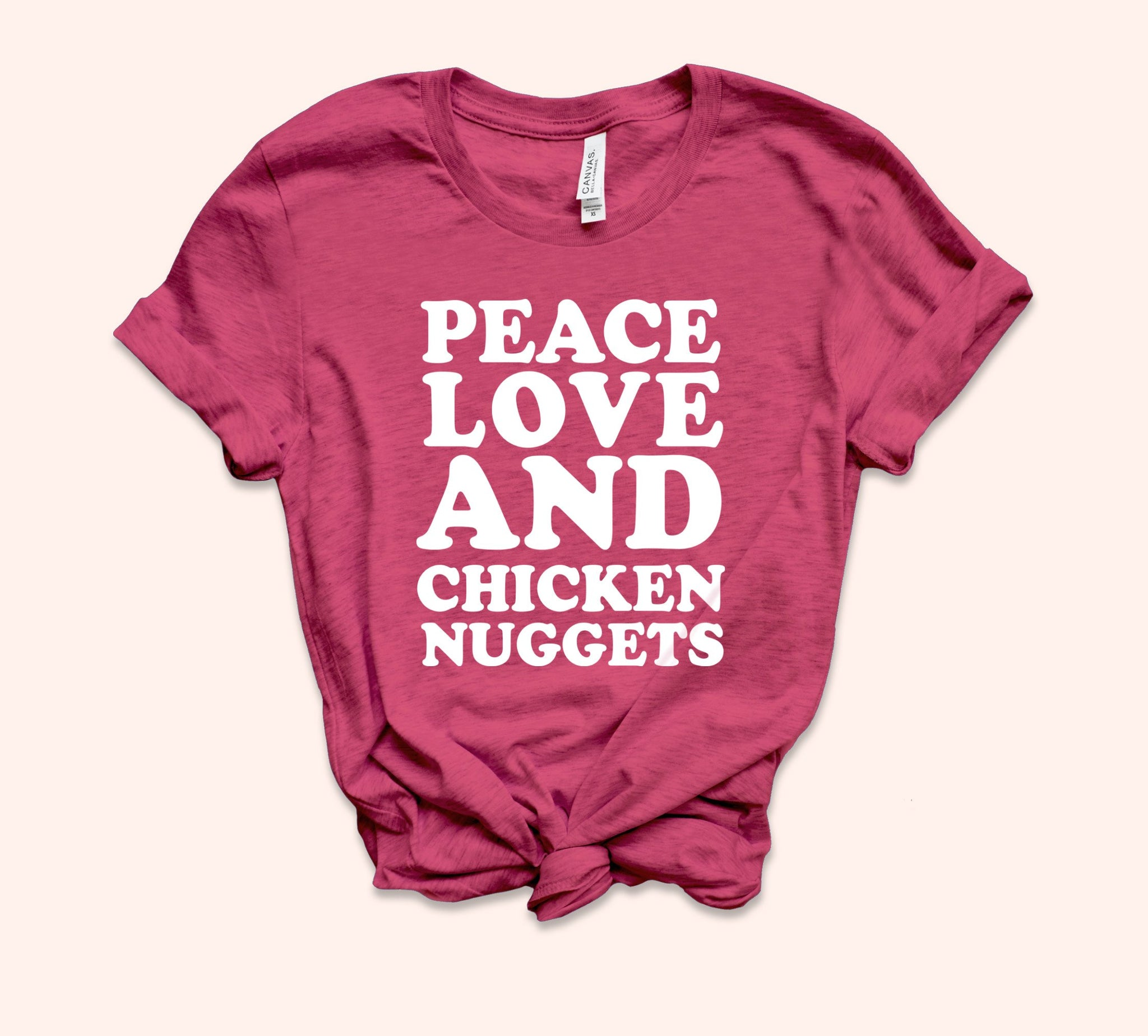 Peace Love And Chicken Nuggets Shirt