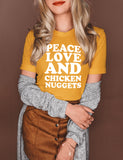 Honey shirt that says peace love and chicken nuggets - HighCiti