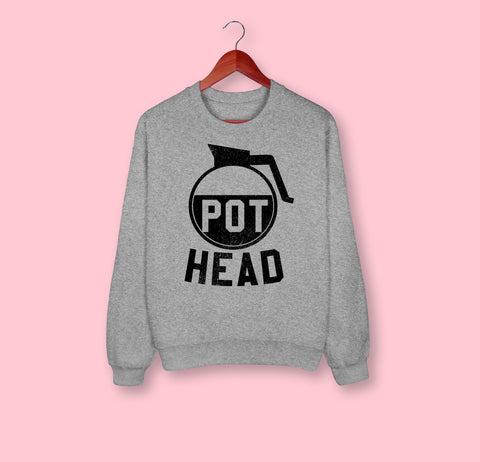 Pot Head Sweatshirt - HighCiti