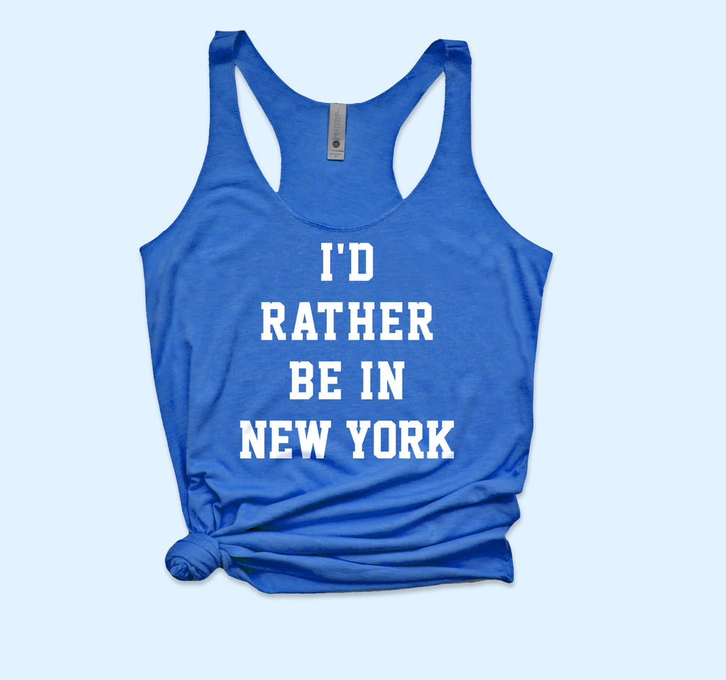 I'D Rather Be In New York Tank - HighCiti