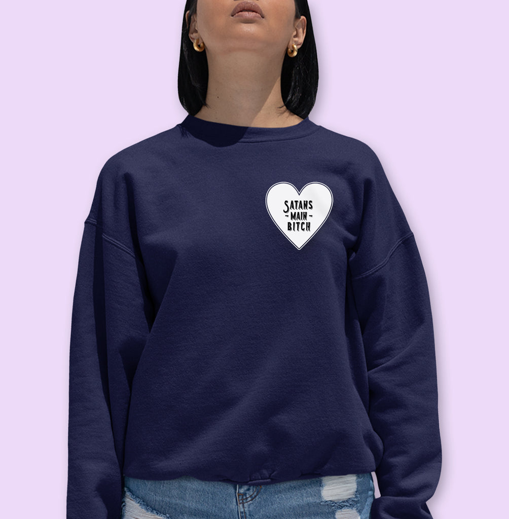 Satans Main Bitch Sweatshirt