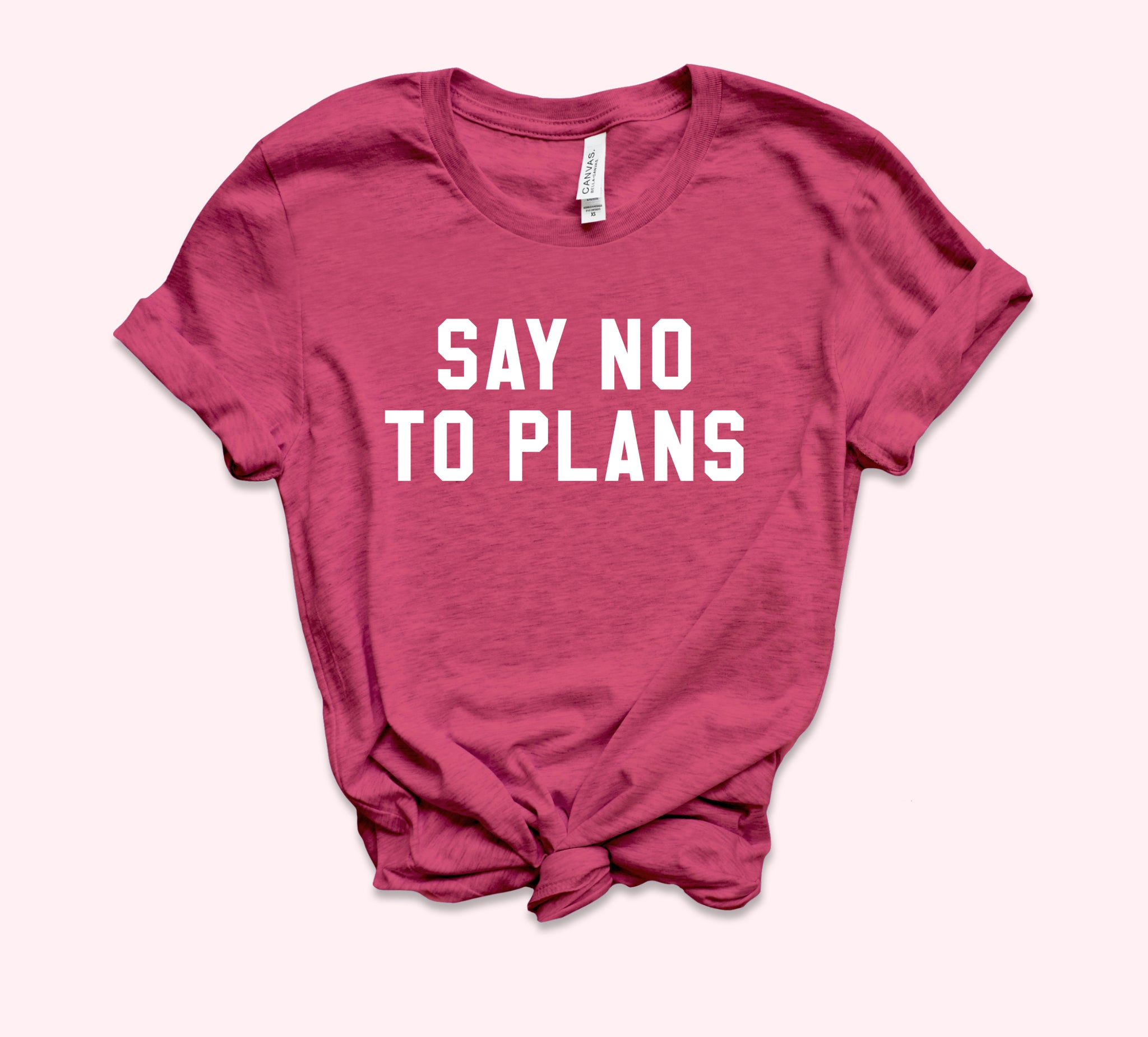 Say No To Plans Shirt