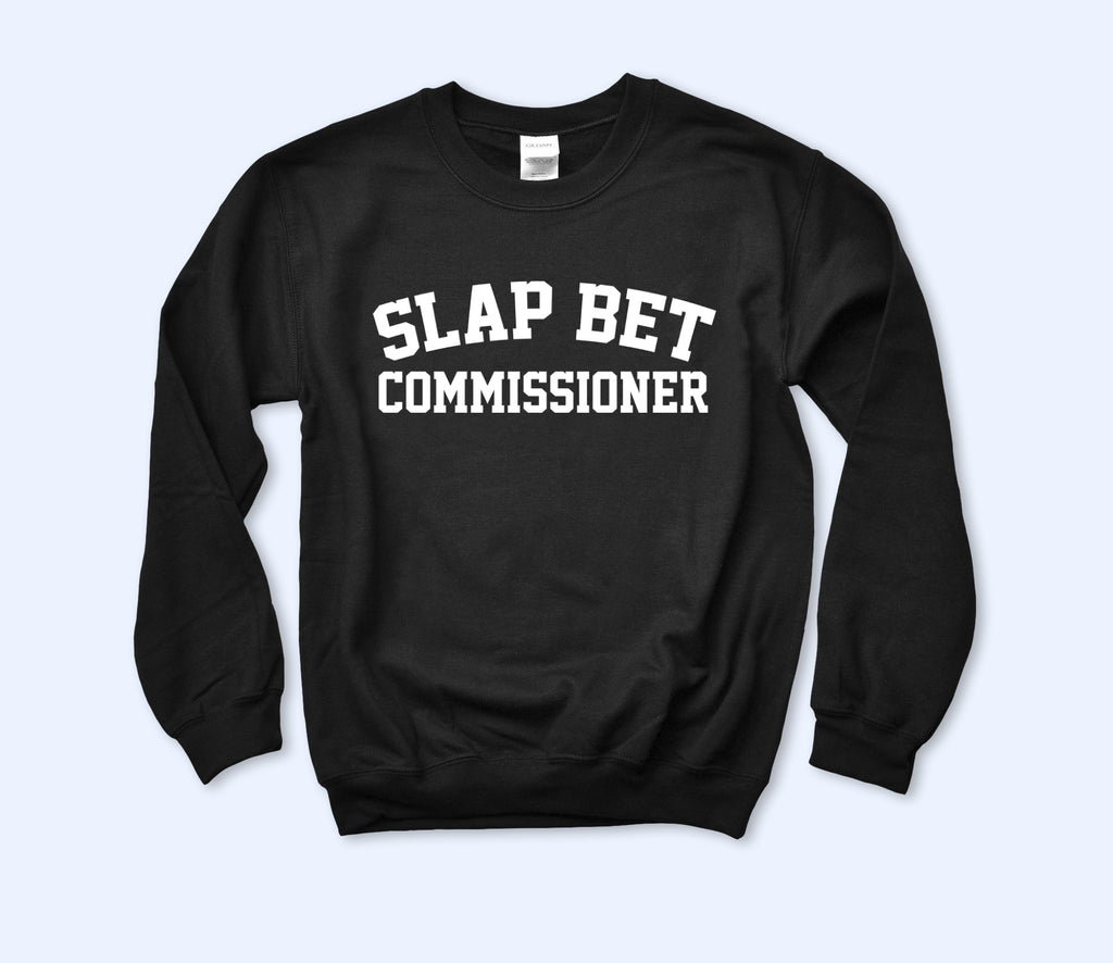 Slap Bet Commissioner Sweatshirt