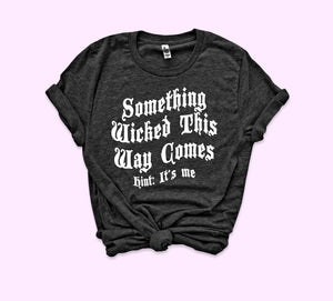 Something Wicked Shirt - HighCiti