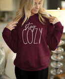 Maroon sweatshirt that says stay cozy - HighCiti