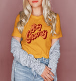 Honey shirt that says stay groovy with a retro font - HighCiti
