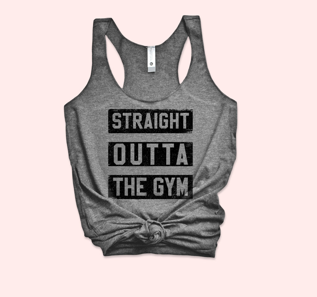 Straight Outta The Gym Tank - HighCiti