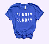 Sunday Runday Shirt