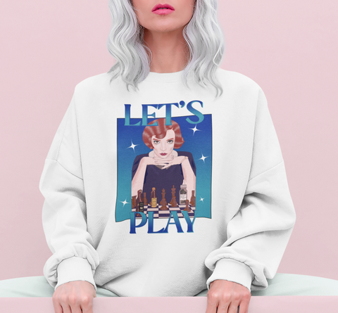 White sweatshirt with elizabeth harmon from queen's gambit saying let's play - HighCiti
