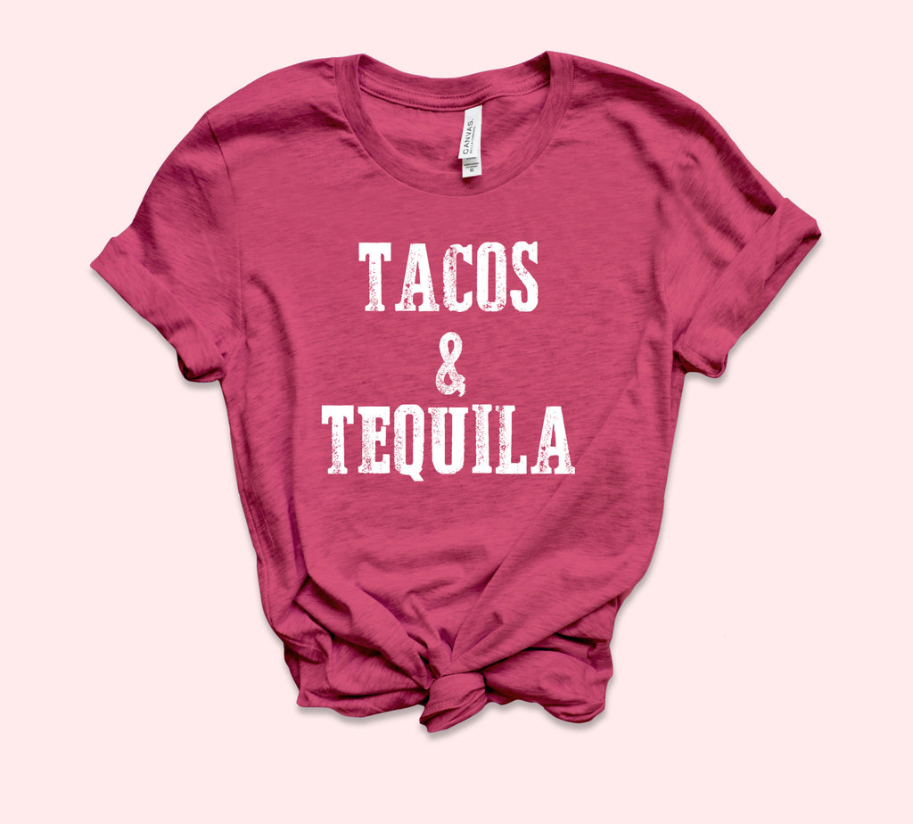Tacos And Tequila Shirt - HighCiti