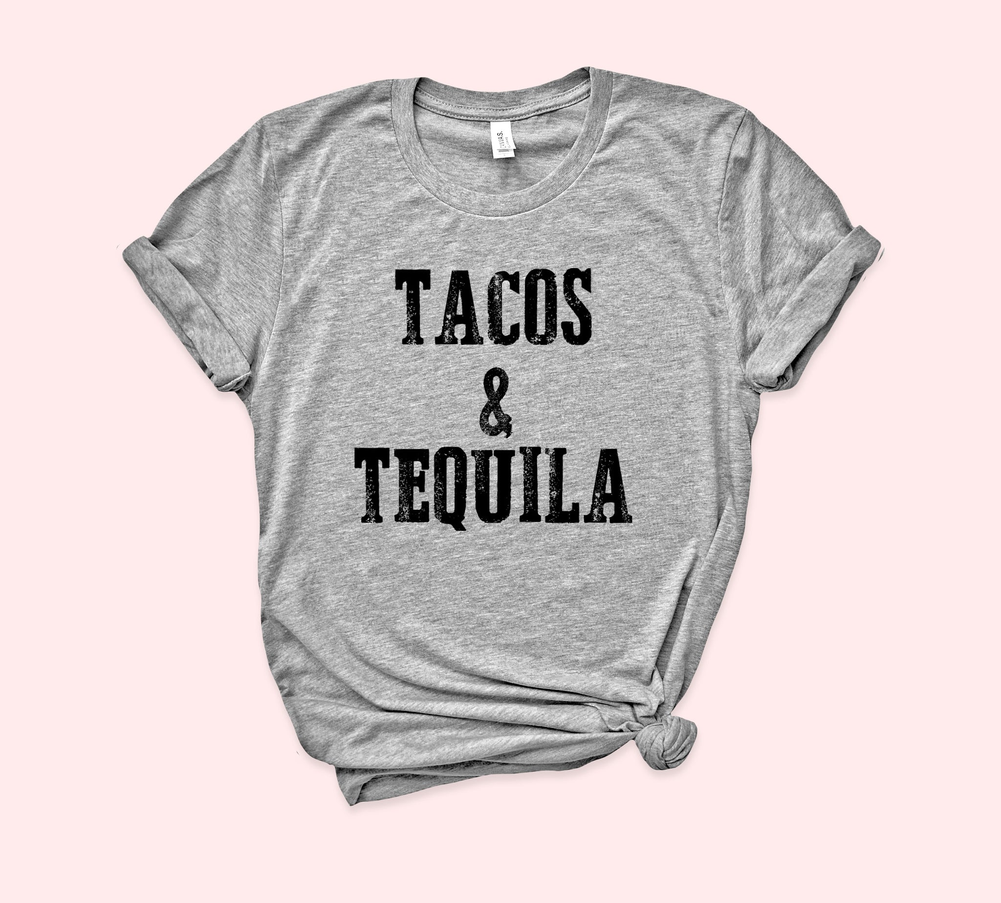 Tacos And Tequila Shirt