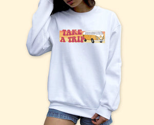 Take A Trip Sweatshirt - HighCiti