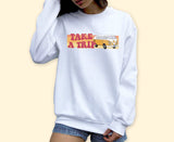 Take A Trip Sweatshirt
