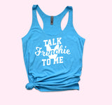 Talk Frenchie To Me Tank - HighCiti