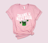 Thank u, Next Beer Shirt
