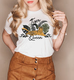 White shirt with a tiger that says tiger queen - HighCiti