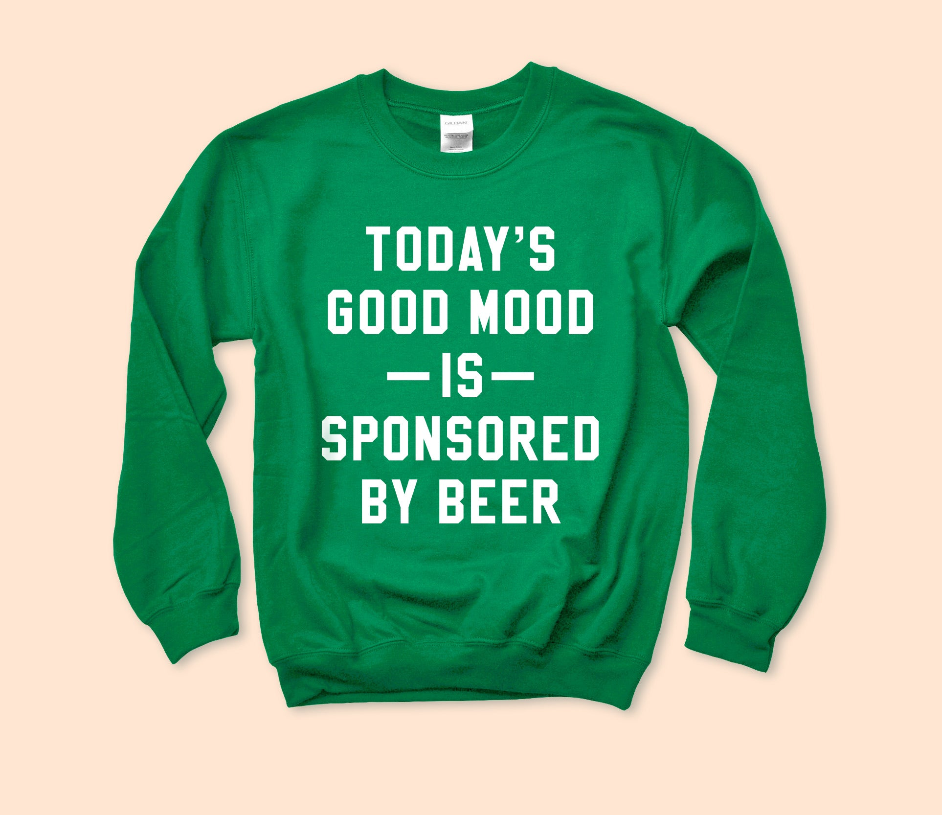 Mood Sponsored By Beer Sweatshirt