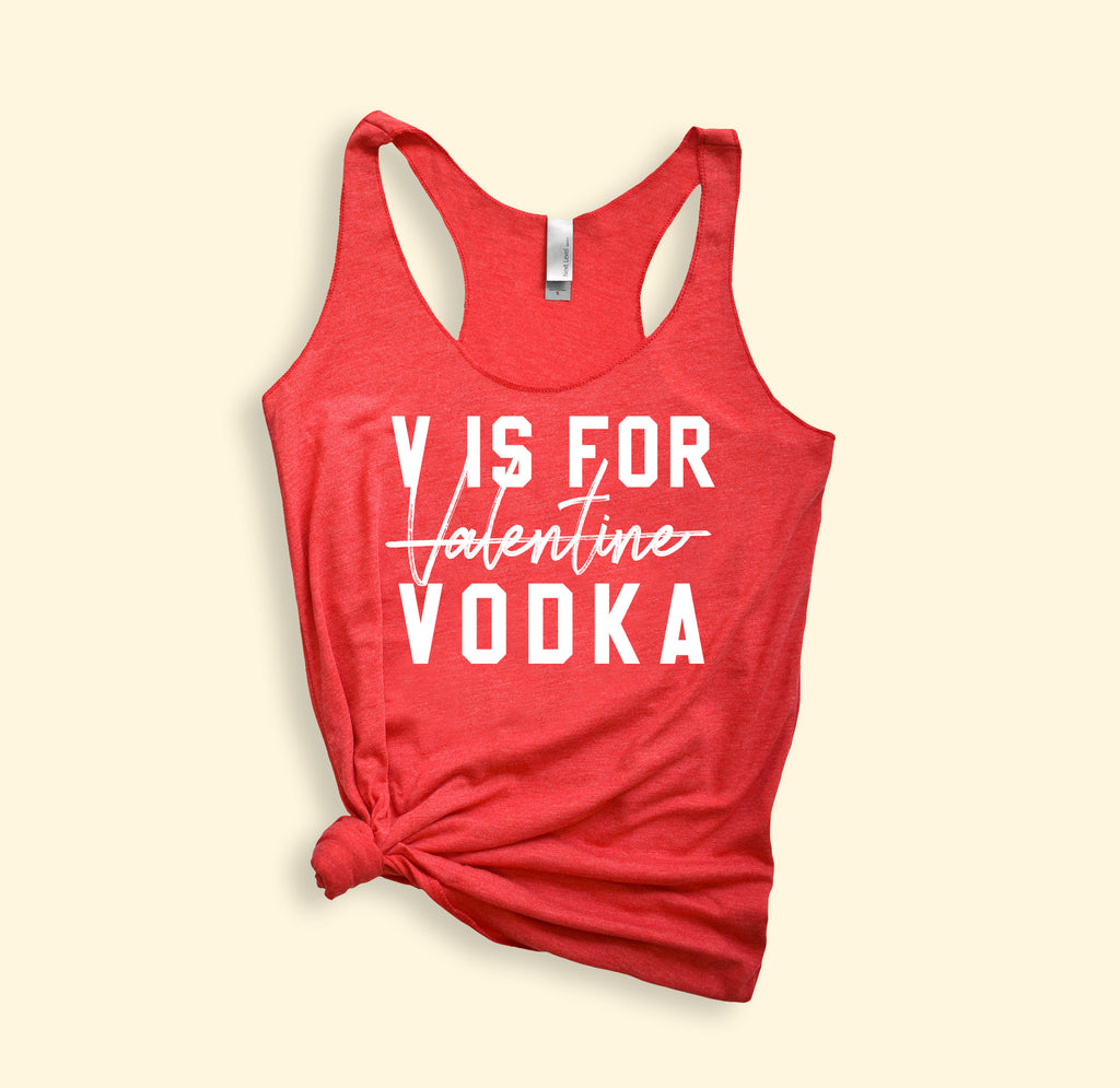 V Is For Valentine Vodka Tank - HighCiti