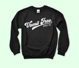 Vomit Free Since 93 Sweatshirt - HighCiti