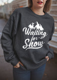 Waiting For Snow Sweatshirt