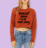 Wednesday Addams Is My Spirit Animal Crop Sweatshirt