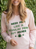 Pink women's hoodie with weed leaf that says weed mom like a regular mom but higher - HighCiti