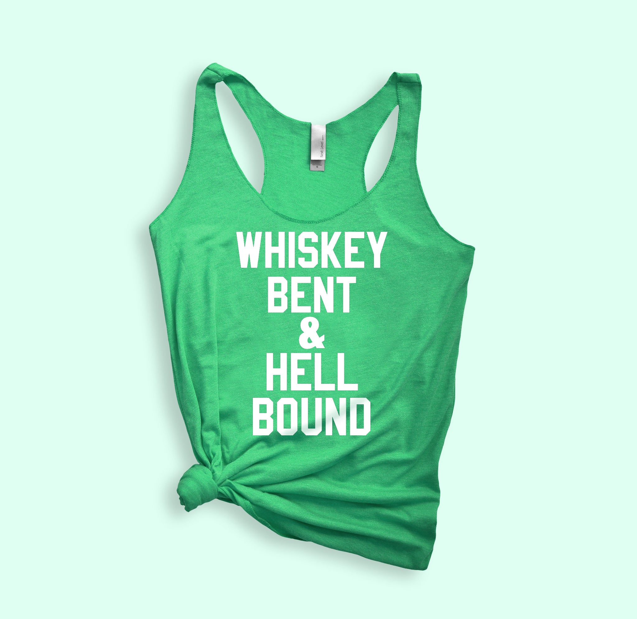 Whiskey Bent And Hell Bound Tank