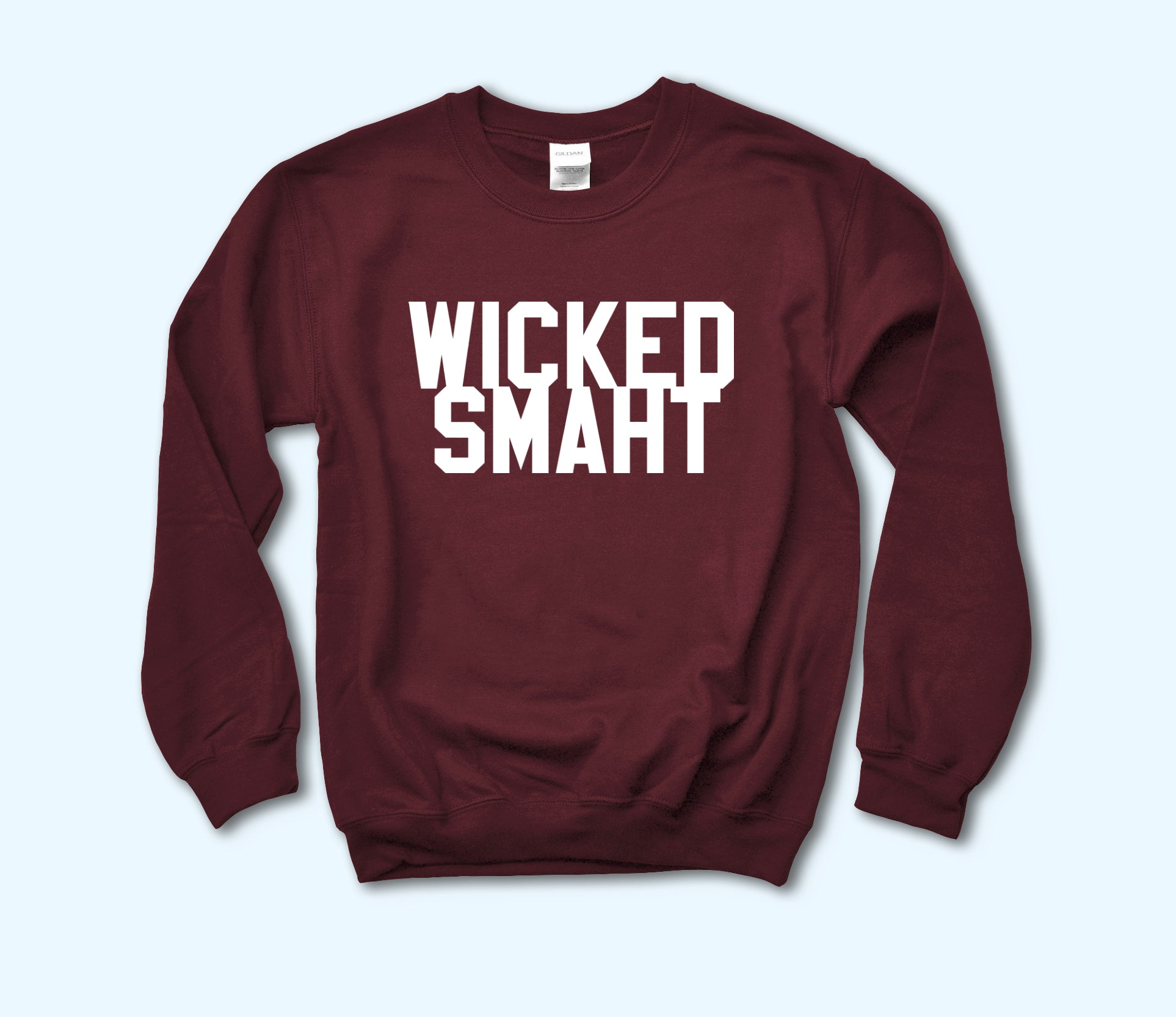 Wicked Smaht Sweatshirt