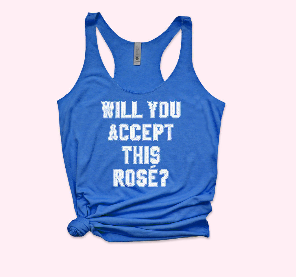 Will You Accept This Rose Tank - HighCiti