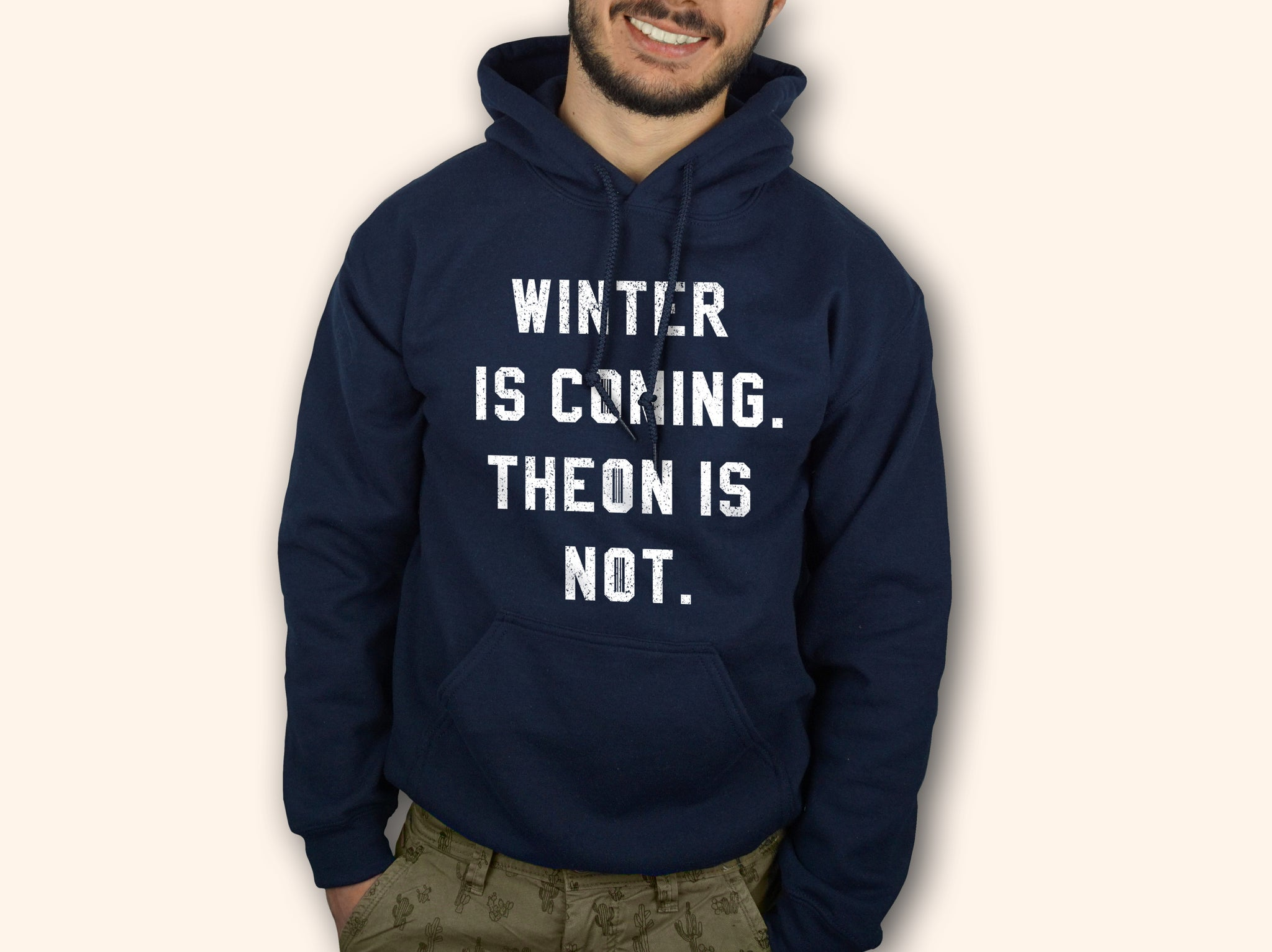 Winter Is Coming Theon Is Not Hoodie