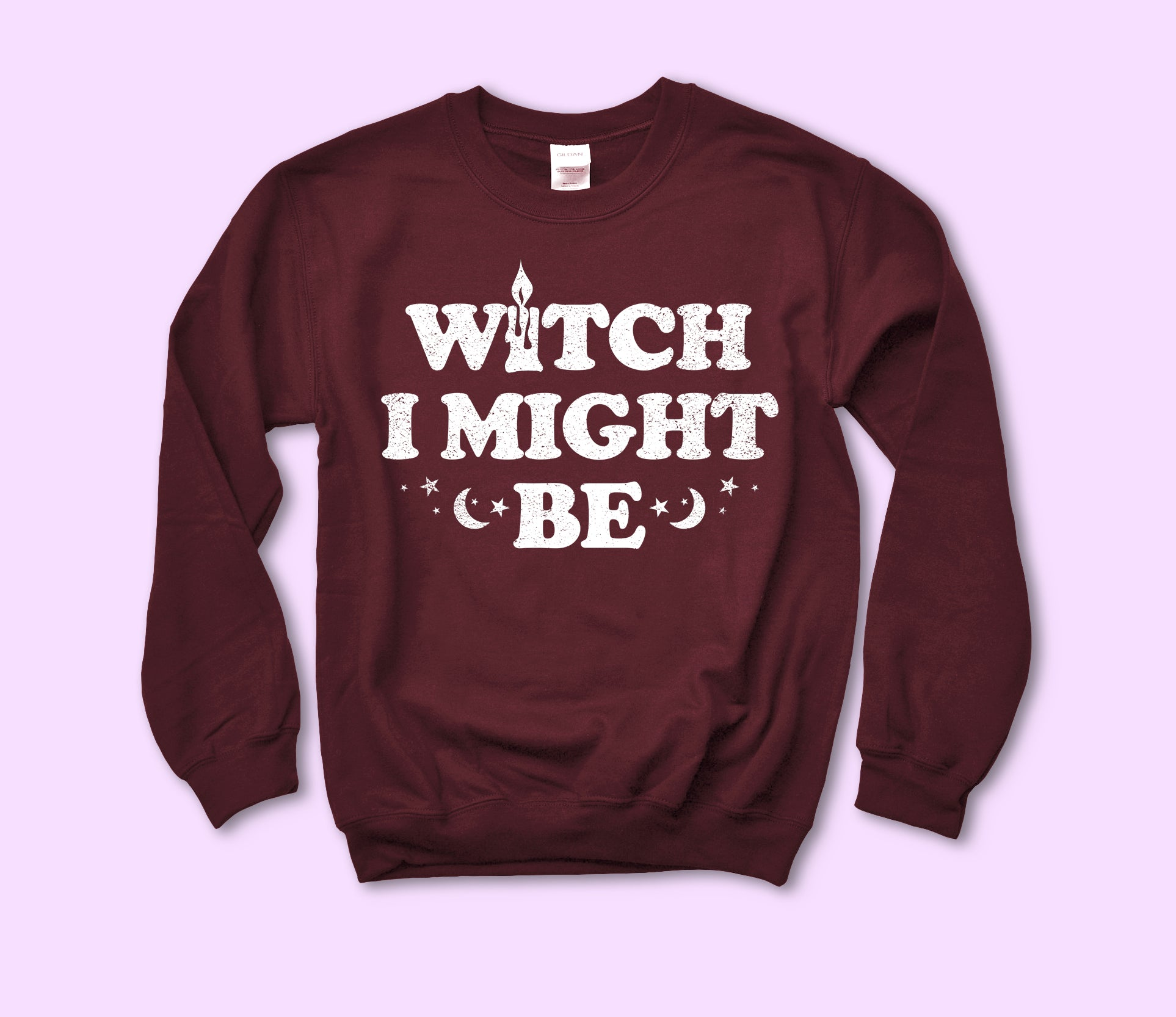 Witch I Might Be Sweatshirt