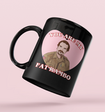Black mug with jim hopper stranger things with a heart saying you are my fat rambo - HighCiti