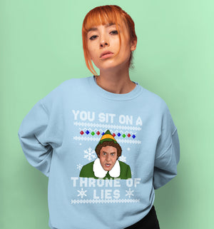 You Sit On A Throne Of Lies Sweatshirt