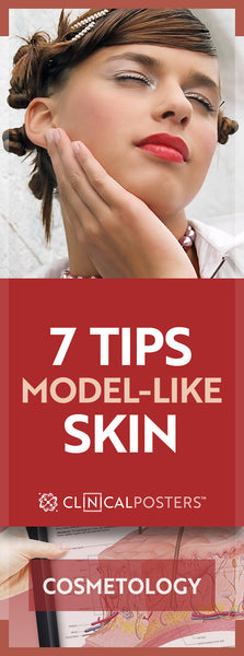 Seven Tips for Model-Like Skin