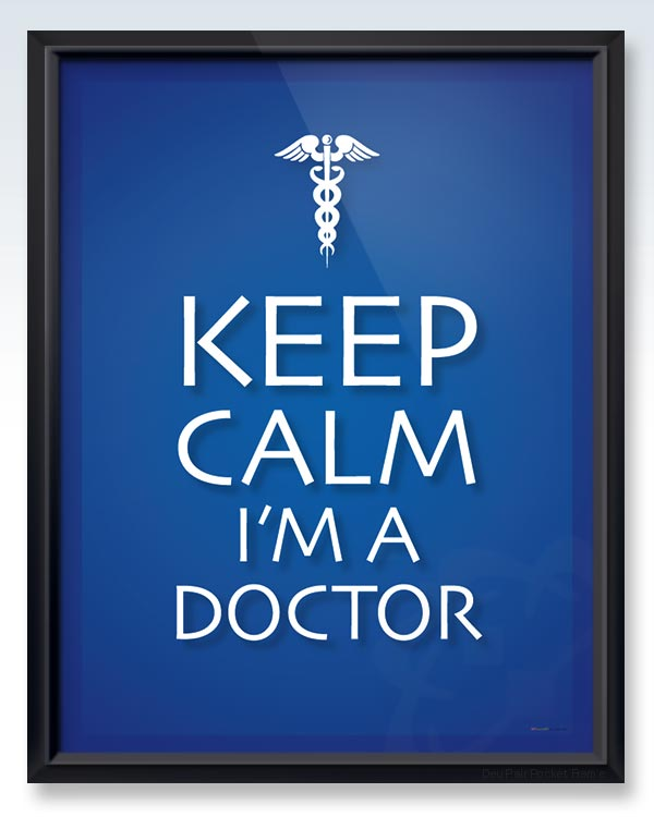 Keep Calm I'm a Doctor DeuPair Pocket Frame