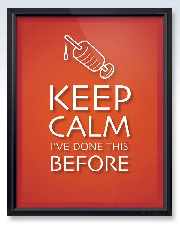 Keep Calm Done This Before DeuPair Pocket Frame