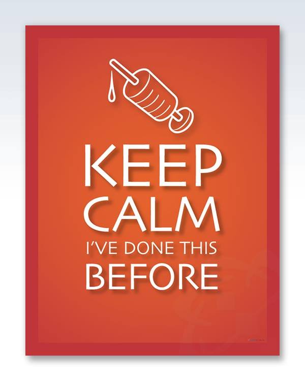 Keep Calm Done This Before Poster
