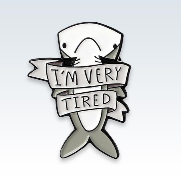 Tired Shark Enamel Lapel Pin