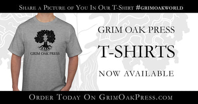 Grim Oak Press T-Shirts Available!