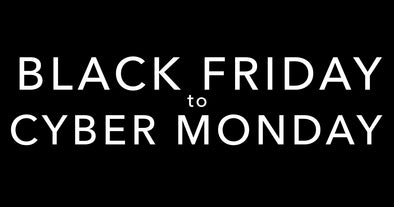 Black Friday Through Cyber Monday 2019
