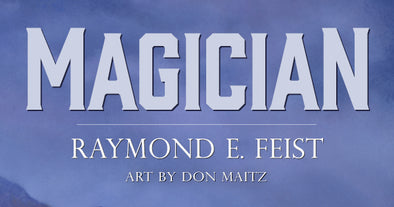 Pre-Order Now: Magician by Raymond E. Feist